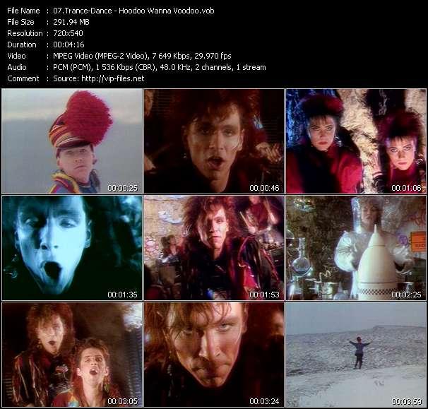 Music Video of Trance-Dance - Hoodoo Wanna Voodoo - Download