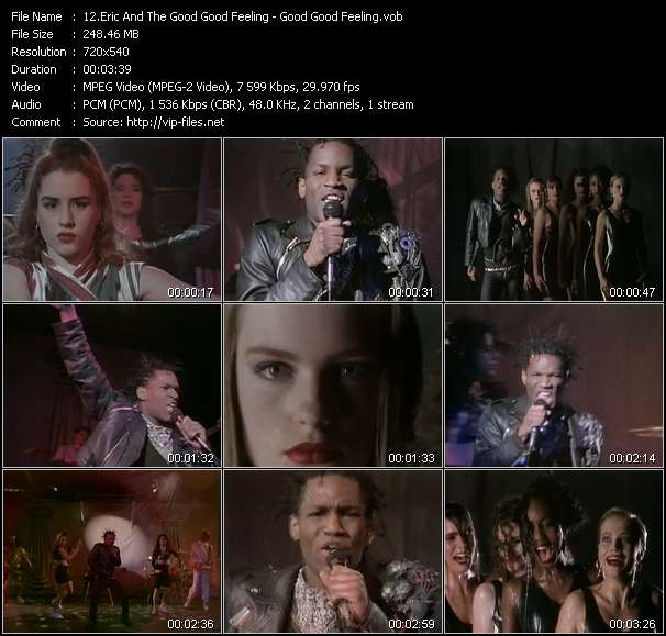 Screenshot of Music Video of Eric And The Good Good Feeling - Video Song: «Good Good Feeling»
