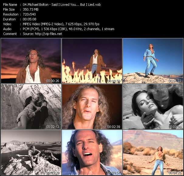 Screenshot of Music Video of Michael Bolton - Video Song: «Said I Loved You... But I Lied»